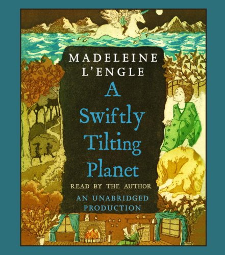 A Swiftly Tilting Planet (Madeleine L'Engle's Time Quintet) (0739349163) by Madeleine L'Engle