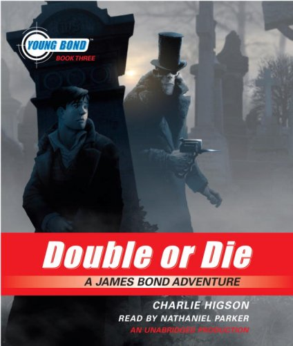 9780739350553: Young Bond Book #3: Double or Die
