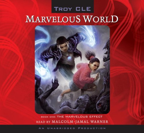 The Marvelous Effect: Marvelous World, Book 1: Cle, Troy