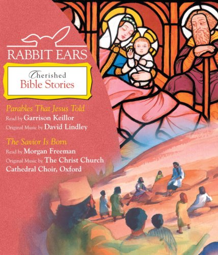 9780739356067: Rabbit Ears Cherished Bible Stories: Parables that Jesus Told, The Savior is Born