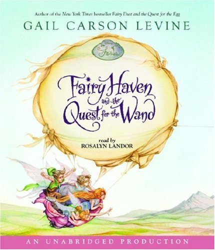 9780739356524: Fairy Haven and the Quest for the Wand