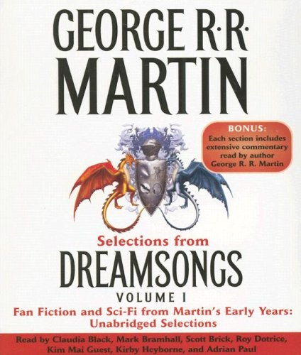 9780739357125: Selections from Dreamsongs, Volume 1: Fan Fiction and Sci-Fi from Martin's Early Years