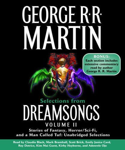 Selections from Dreamsongs 2: Stories of Fantasy, Horror/Sci-Fi, and a Man Called Tuf: ...