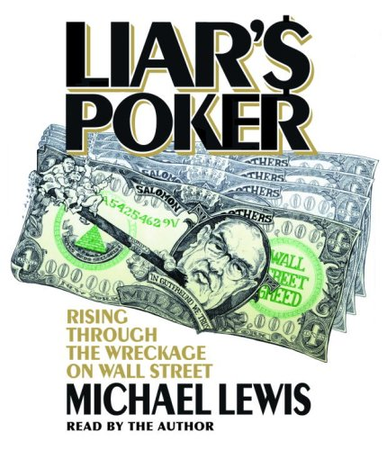 9780739357309: Liar's Poker: Rising Through the Wreckage on Wall Street