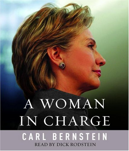 9780739358061: A Woman in Charge: The Life of Hillary Rodham Clinton