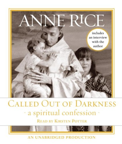 9780739358962: Called Out of Darkness: A Spiritual Confession