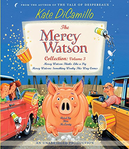 9780739360507: The Mercy Watson Collection Volume III: #5: Mercy Watson Thinks Like a Pig; #6: Mercy Watson: Something Wonky This Way Comes