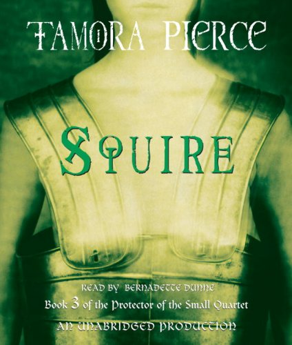 Squire: Book 3 of the Protector of the Small Quartet (073936183X) by Pierce, Tamora