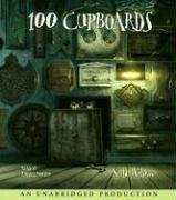 9780739362761: 100 Cupboards (The 100 Cupboards)
