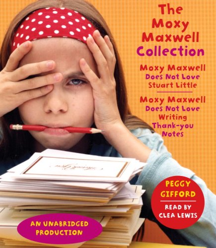 9780739363447: The Moxy Maxwell Collection: Moxy Maxwell Does Not Love Stuart Little, Moxy Maxwell Does Not Love Writing Thank You Notes