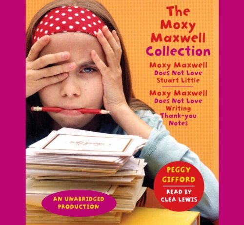 9780739363478: The Moxy Maxwell Collection, 3 Cds [Unabridged Library Edition]