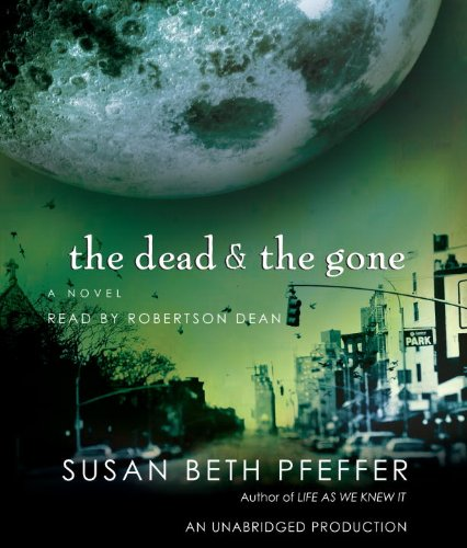 9780739363669: The Dead and the Gone (Life As We Knew It)