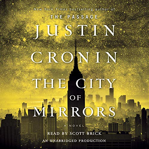 The City of Mirrors: A Novel (Book: Cronin, Justin