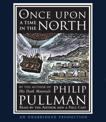 Once Upon a Time in the North (His Dark Materials) (9780739366981) by Philip Pullman