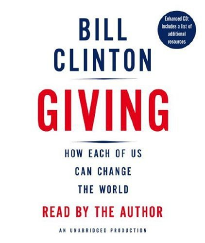 9780739368060: Giving: How Each of Us Can Change the World