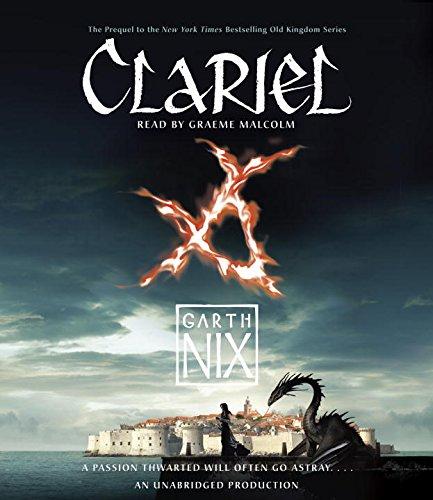 Clariel: The Lost Abhorsen (The Old Kingdom): Nix, Garth