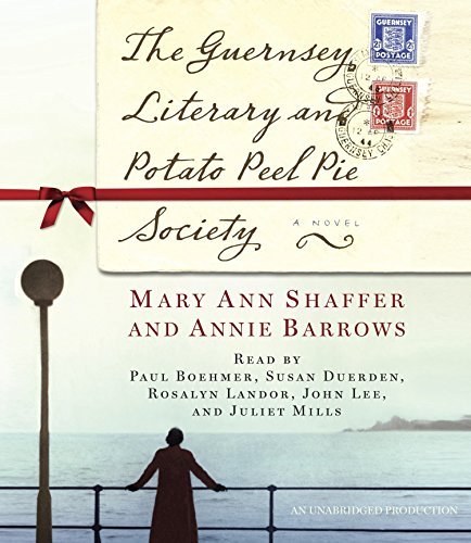 The Guernsey Literary and Potato Peel Pie: Shaffer, Mary Ann,Barrows,