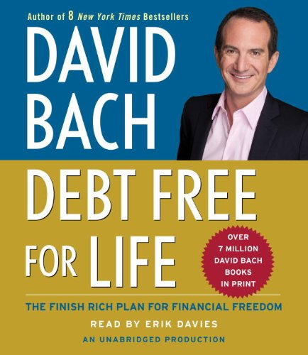 Debt Free For Life: The Finish Rich Plan for Financial Freedom: Bach, David