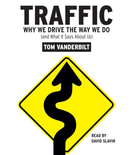 9780739370322: Traffic: Why We Drive the Way We Do (and What It Says About Us)