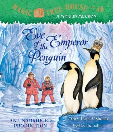 9780739372906: Eve of the Emperor Penguin (Magic Tree House, No. 40)