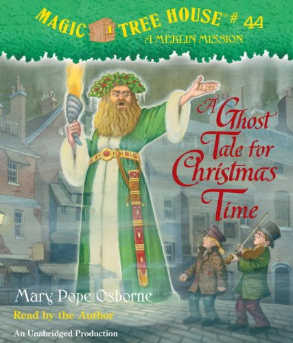 9780739372982: A Ghost Tale for Christmas Time (Magic Tree House (R) Merlin Mission)