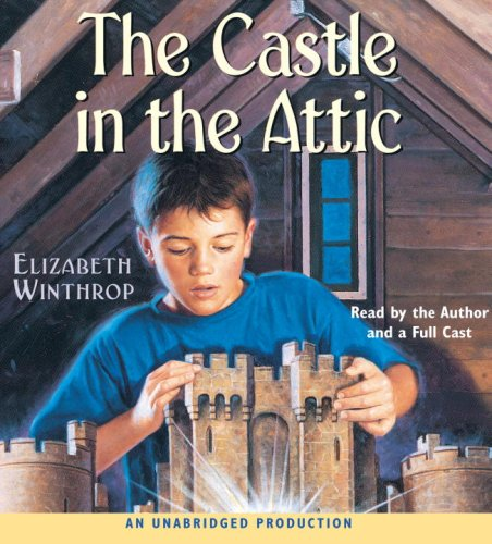 The Castle in the Attic: Elizabeth Winthrop (Author), Elizabeth W