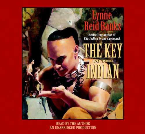 The Key to the Indian: Lynne Reid Banks
