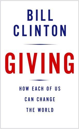 9780739374825: Giving: How Each of Us Can Change the World