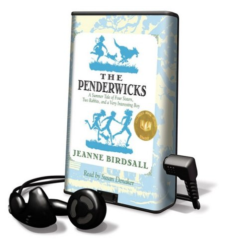 The Penderwicks: A Summer Tale of Four Sisters, Two Rabbits, and a Very Interesting Boy (0739375210) by Jeanne Birdsall