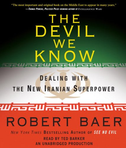9780739376041: The Devil We Know: Dealing with the New Iranian Superpower