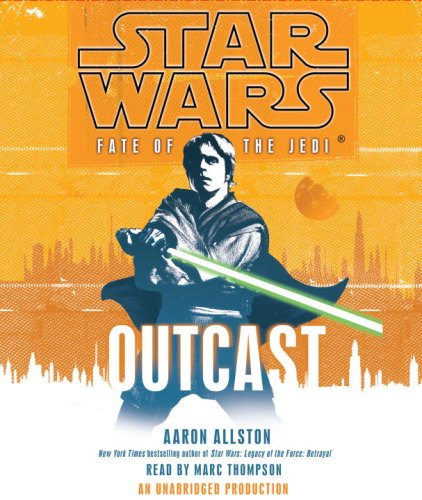 Star Wars: Fate of the Jedi: Outcast (0739376616) by Allston, Aaron