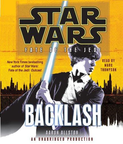 9780739376676: Backlash (Star Wars: Fate of the Jedi)