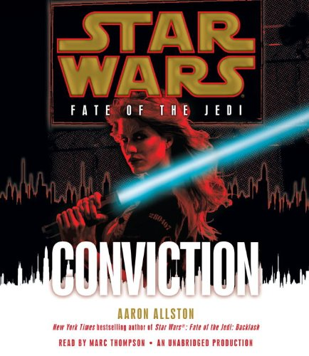 9780739376737: Conviction (Star Wars: Fate of the Jedi) (Star Wars: Fate of the Jedi (Unnumbered Audio))