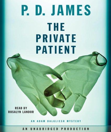 9780739376911: The Private Patient (Adam Dalgliesh Mysteries)