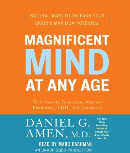 9780739377215: Magnificent Mind at Any Age: Natural Ways to Unleash Your Brain's Maximum Potential