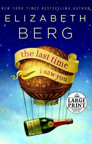 9780739377413: The Last Time I Saw You: A Novel (Random House Large Print)