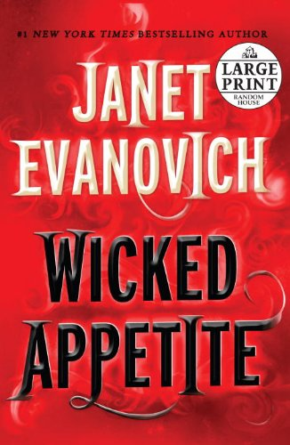 9780739377444: Wicked Appetite (Random House Large Print)