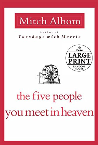 9780739377451: The Five People You Meet in Heaven (Random House Large Print)