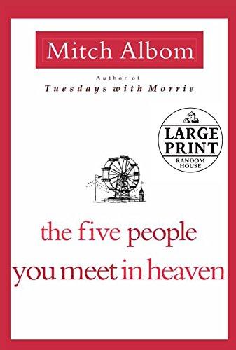9780739377451: The Five People You Meet in Heaven (Random House Large Print)