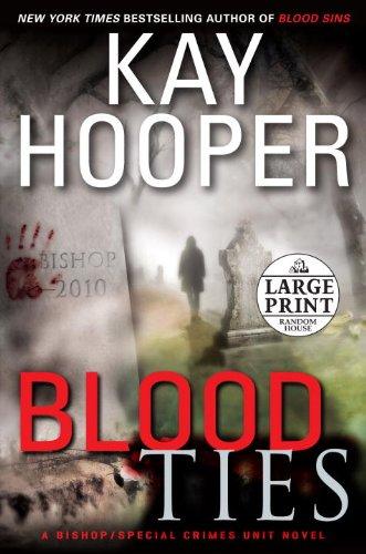 9780739377567: Blood Ties: A Bishop/Special Crimes Unit Novel