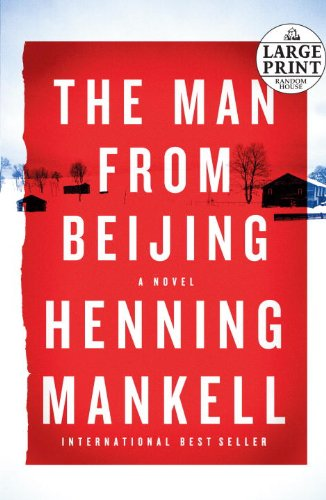 9780739377581: The Man from Beijing (Random House Large Print (Cloth/paper))