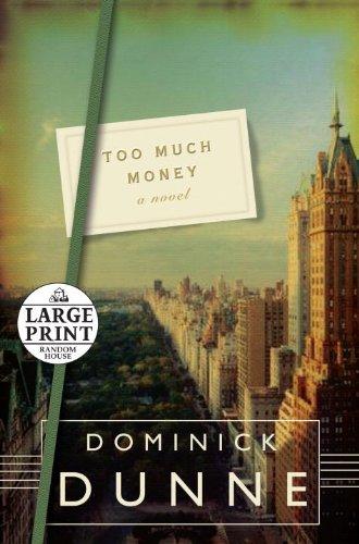 9780739377666: Too Much Money: A Novel (Random House Large Print)