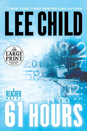 9780739377673: 61 Hours: A Jack Reacher Novel