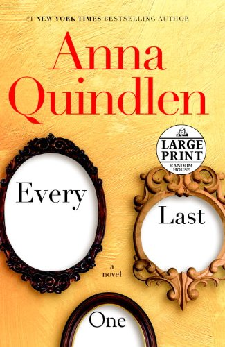 9780739377680: Every Last One: A Novel (Random House Large Print)