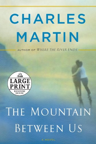 9780739377697: The Mountain Between Us: A Novel (Random House Large Print)