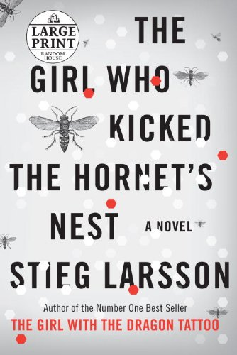 9780739377710: The Girl Who Kicked the Hornet's Nest