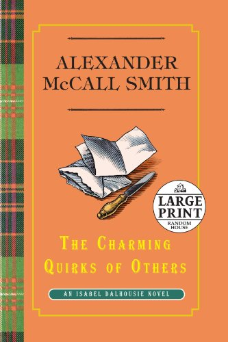 9780739377819: The Charming Quirks of Others: An Isabel Dalhousie Novel
