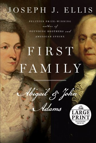 9780739377833: First Family: Abigail and John (Random House Large Print)