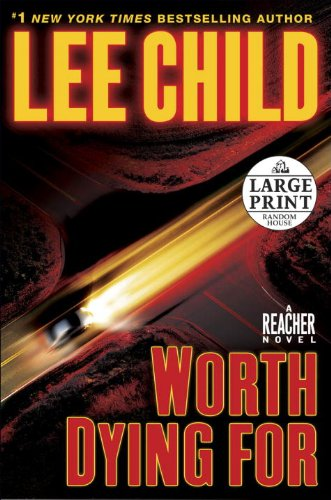 9780739377864: Worth Dying For: A Jack Reacher Novel