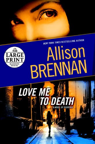 9780739377932: Love Me to Death: A Novel of Suspense (Lucy Kincaid)